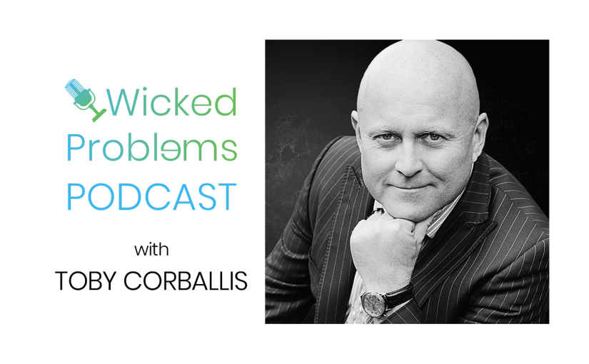 #1 – Welcome to the Wicked Problems Podcast